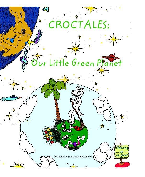 CROCTALES: Our Little Green Planet