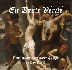 EN TOUTE VERITE book cover