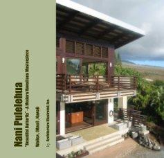 "Nani Pulelehua ""Beautiful Butterfly"" - A Modern Hawaiiana Masterpiece book cover"