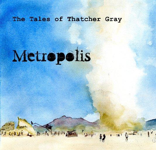 View Metropolis by Lee Lee