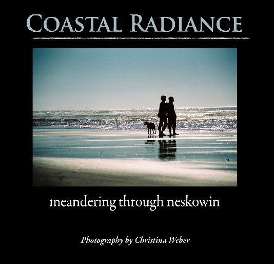 View Coastal Radiance by Christina Weber