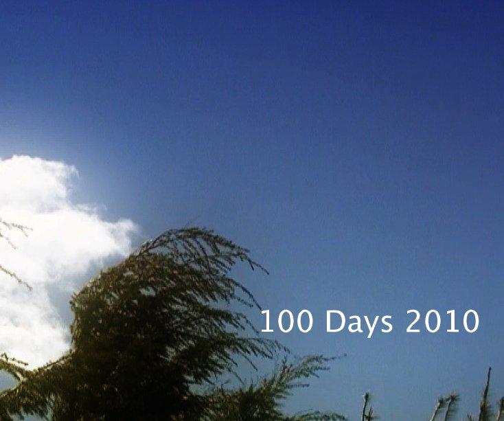 View 100 Days 2010 by Carianne Mack Garside, editor
