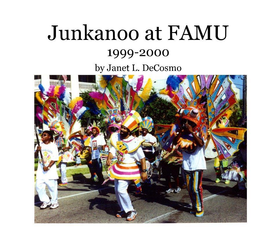 View Junkanoo at FAMU 1999-2000 by Janet L. DeCosmo