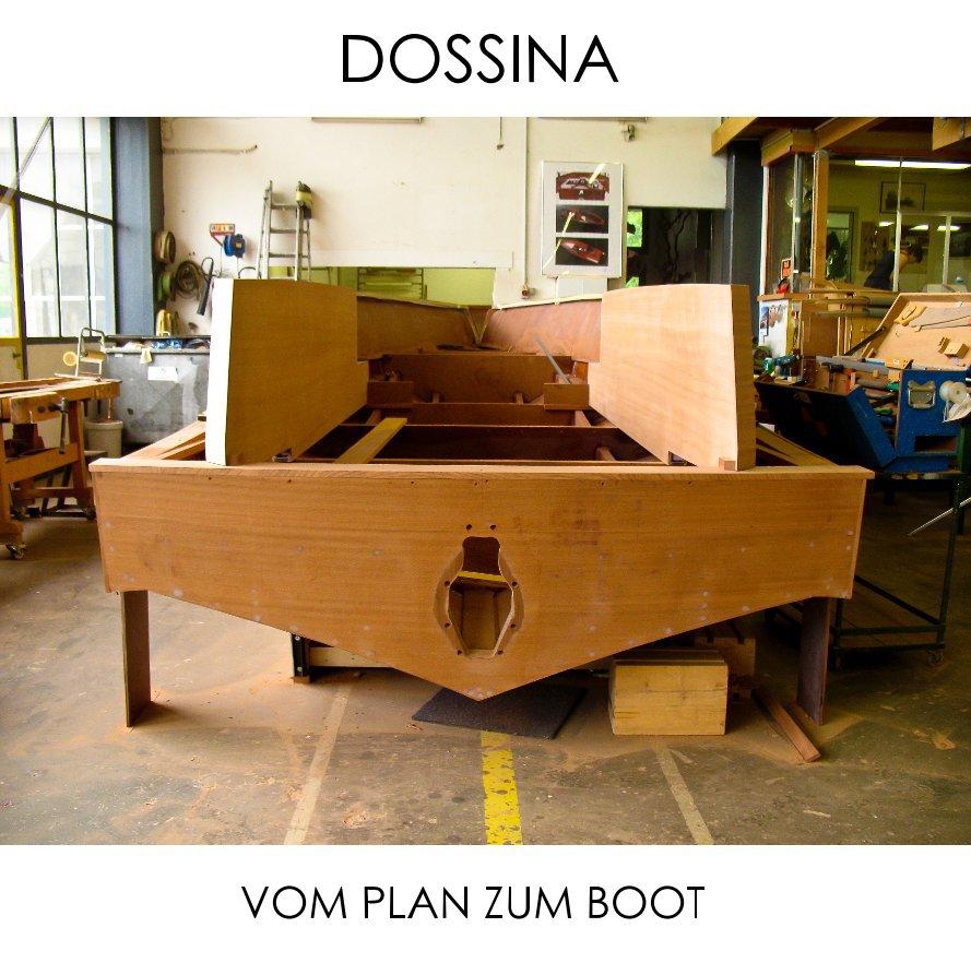 View DOSSINA by Werftbilder