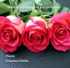 """""""GRITOS INTERNOS Y OTRAS ENTRAÑAS"""" book cover"""