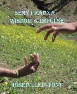 Seny i Rauxa: Wisdom & Impulse Josep-lluís font book cover