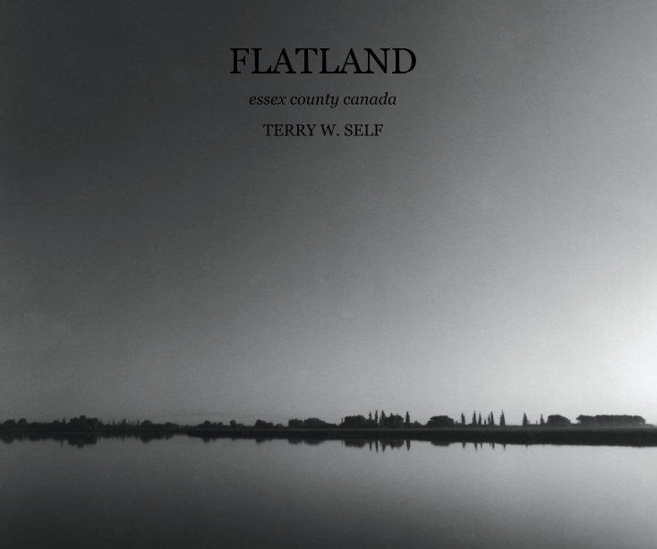 View FLATLAND by TERRY W. SELF
