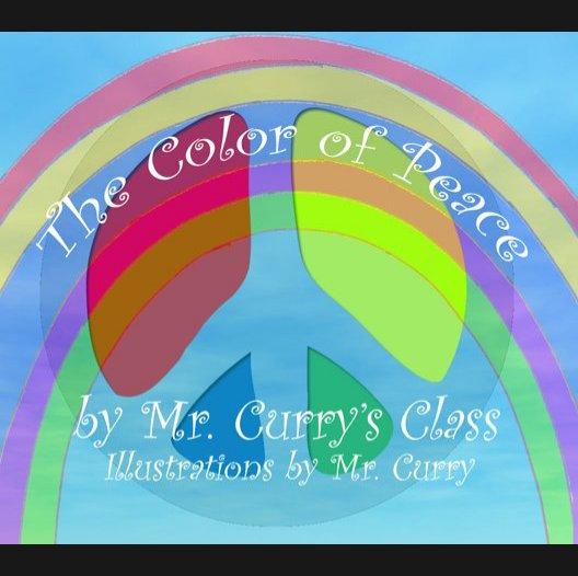 Ver The Color of Peace por Mr. Curry's Class