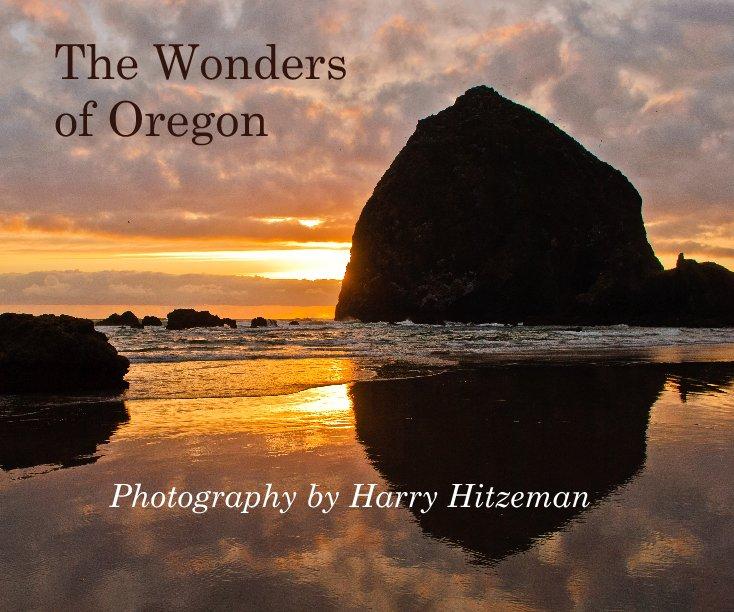 View The Wonders of Oregon by Harry Hitzeman