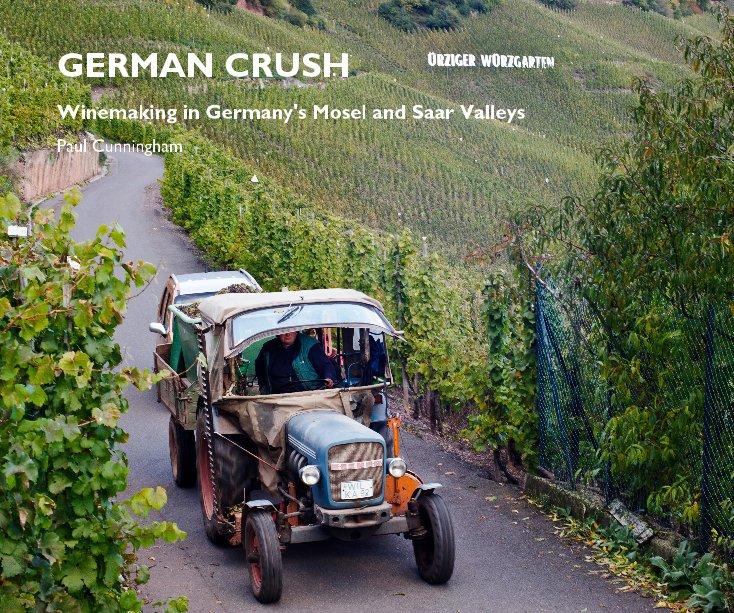 View GERMAN CRUSH by Paul Cunningham