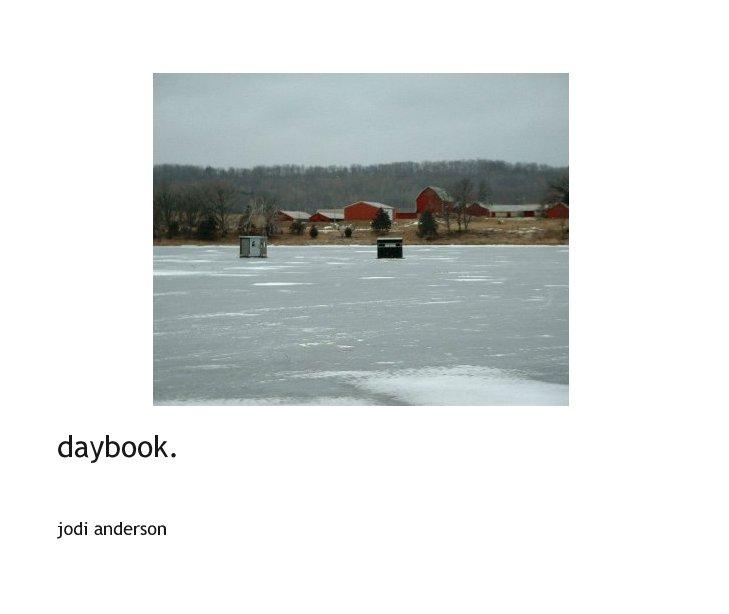 Ver daybook. por Jodi Anderson