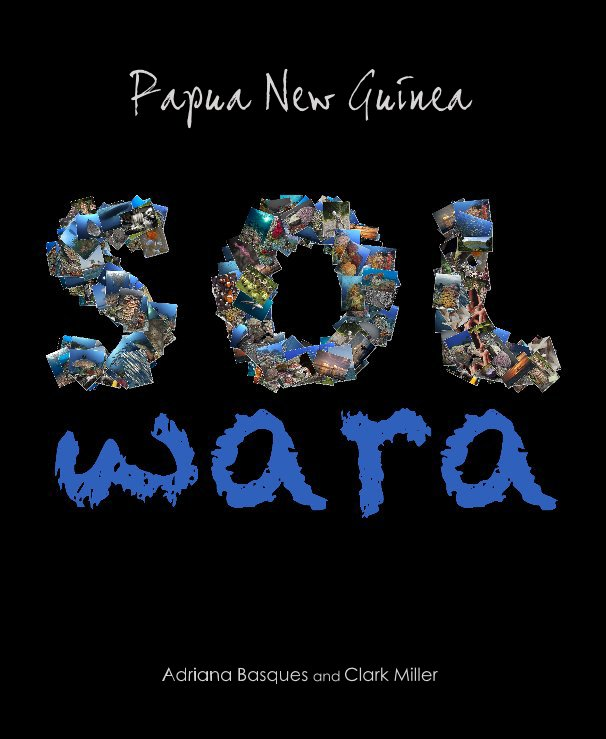View Sol Wara by Adriana Basques and Clark Miller