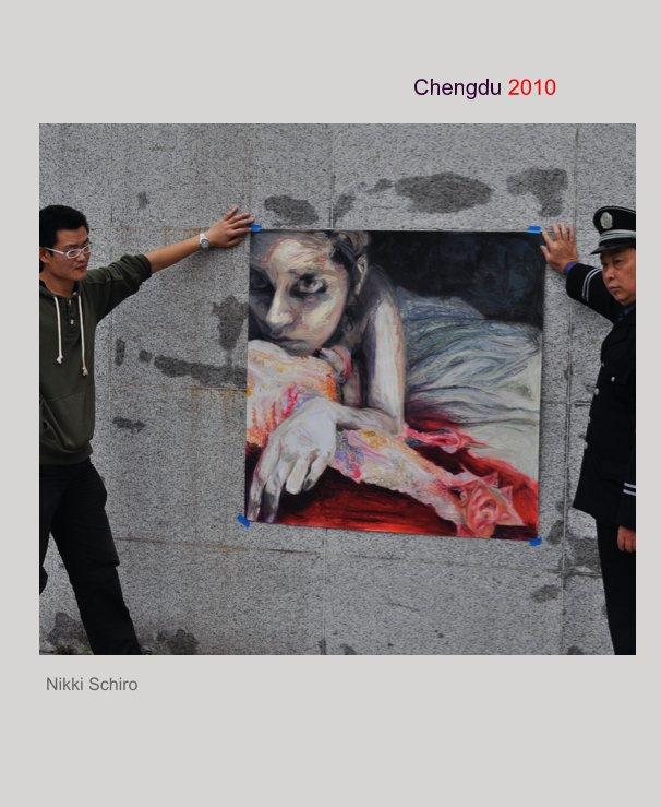 View Chengdu 2010 by Nikki Schiro