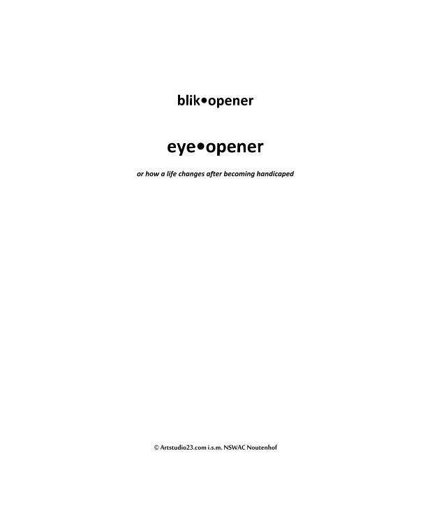 View eye•opener   blik•opener by Melanie Rijkers