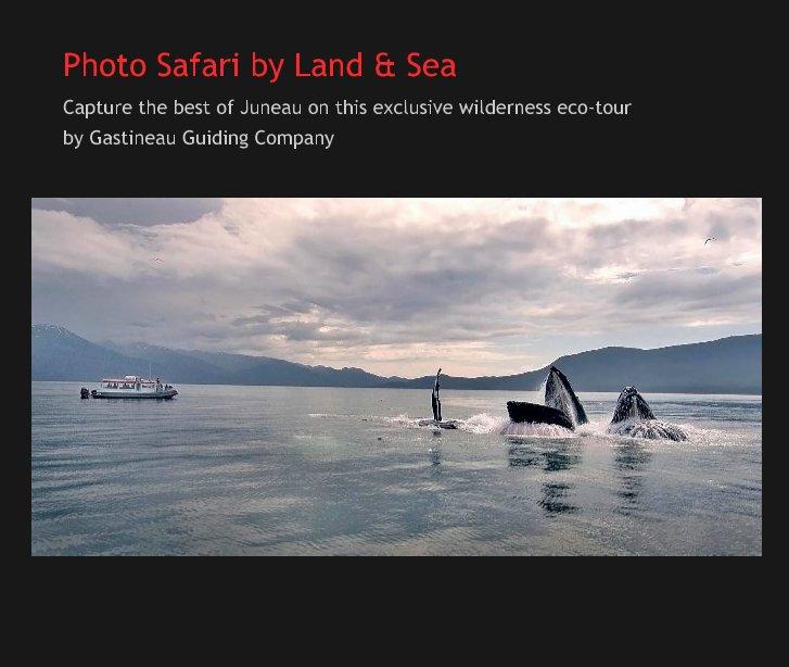 View Photo Safari by Land & Sea by Gastineau Guiding Company