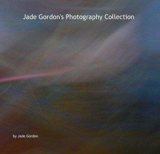 View Jade Gordon's Photography Collection by Jade Gordon