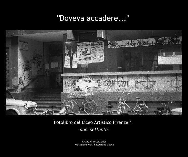 Visualizza Fotolibro del Liceo Artistico Firenze 1 di Nicola Desii