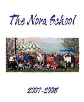 Nora School 2007-2008 Yearbook book cover