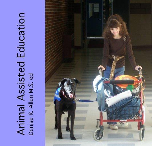 Bekijk Animal Assisted Education op Denise Allen, MSed