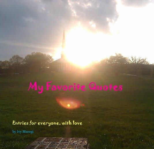 Bekijk My Favorite Quotes op Ivy Muregi