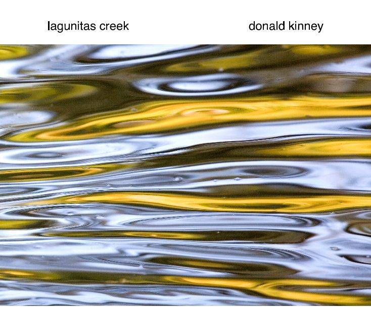 View lagunitas creek by donald kinney