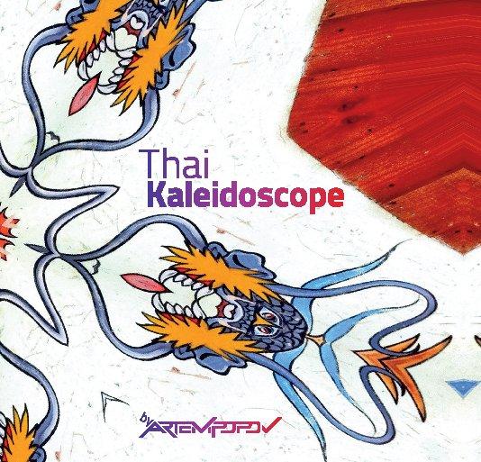 View Thai Kaleidoscope by Artem Popov