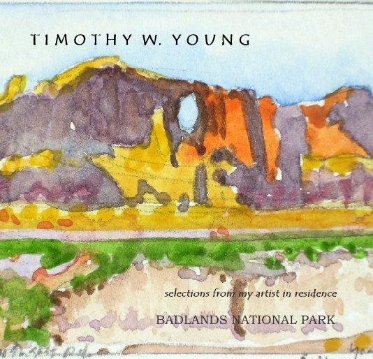 View T I M O T H Y  W.   Y O U N G by Timothy W. Young