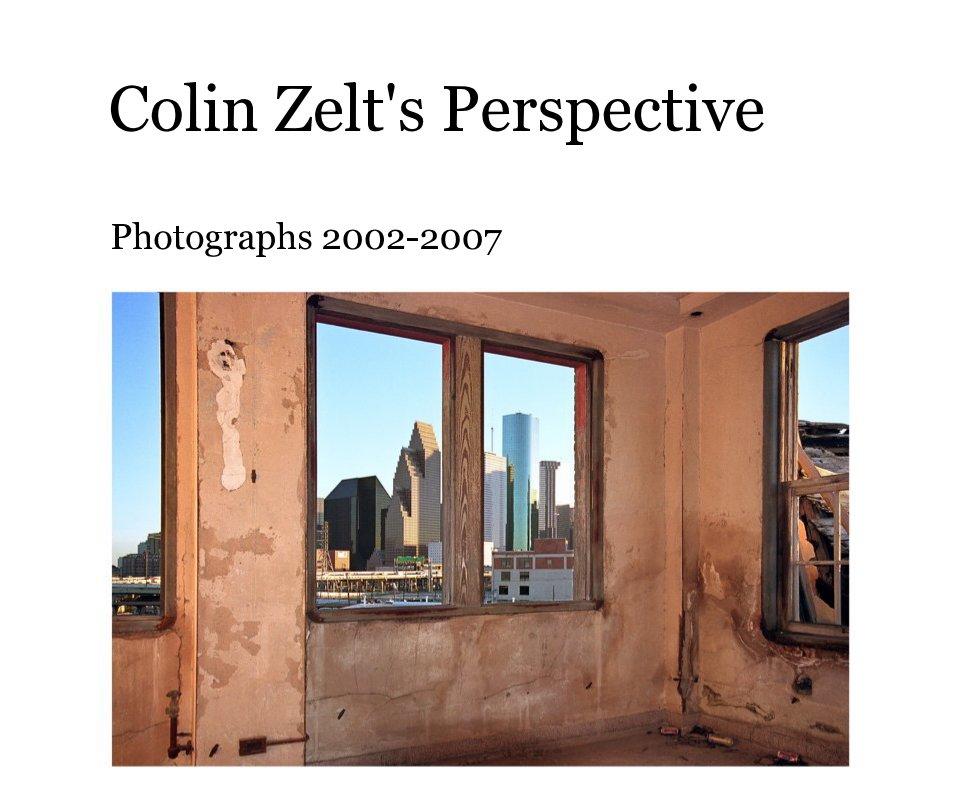 View Colin Zelt's Perspective (11x13) by Colin Zelt