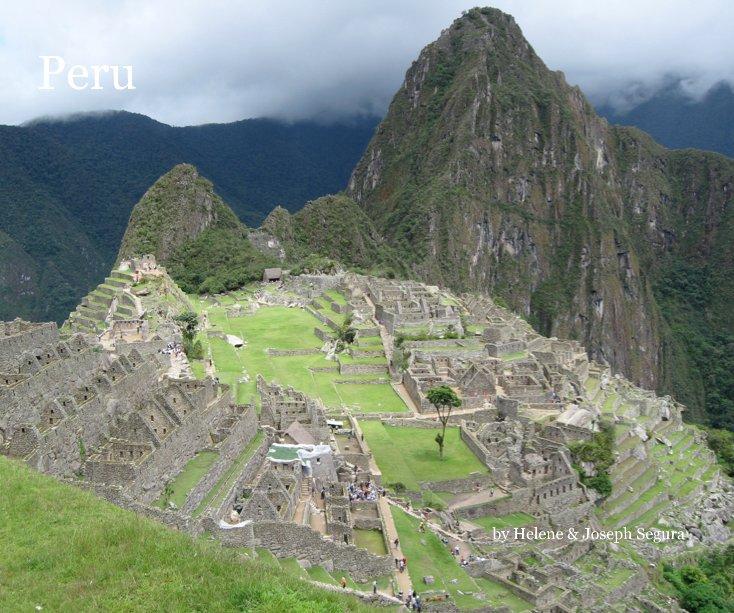 View Peru by Helene & Joseph Segura
