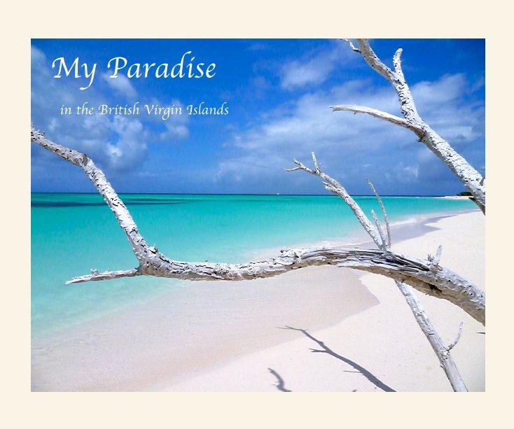 View My Paradise by Sandra Montgomery