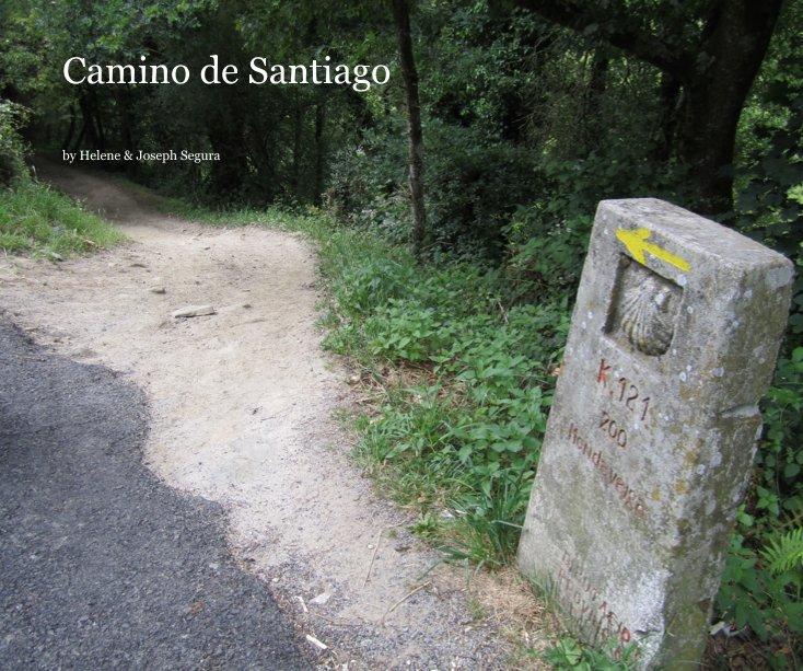View Camino de Santiago by Helene & Joseph Segura