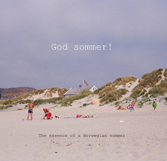 View God sommer! by Astrid Hagen Mykletun