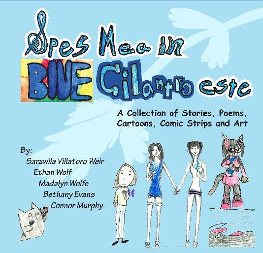 View Spes Mea in Blue Cilantro Este by True Ink