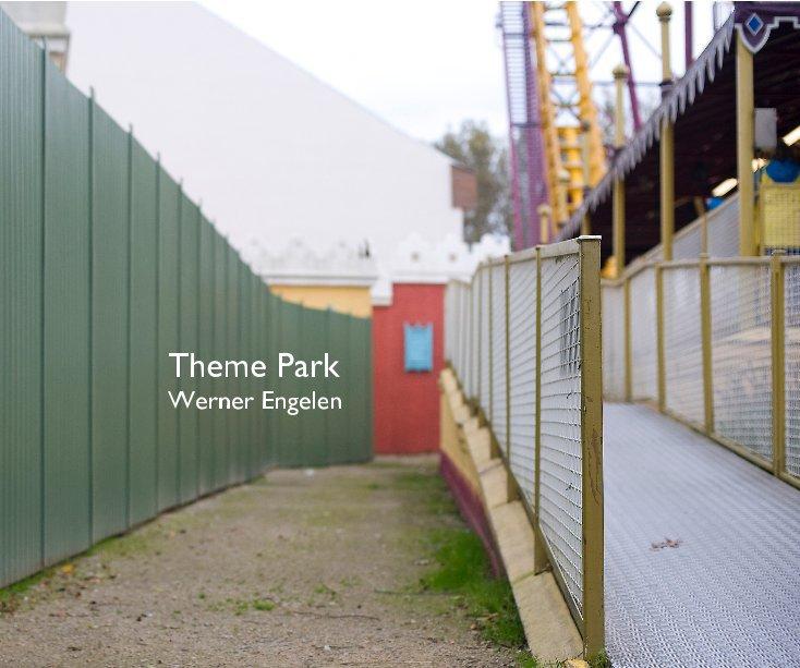 View Theme Park by Werner Engelen