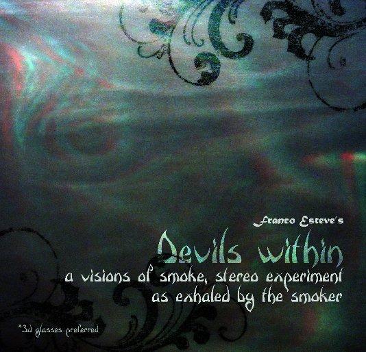 View Franco Esteve's Devils Within by Franco Esteve