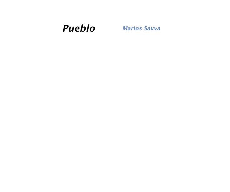 View Pueblo by Marios Savva