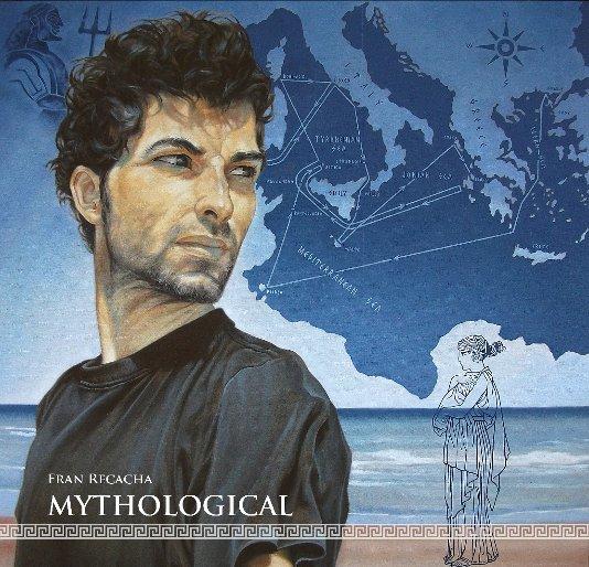 View Mythological by Fran Recacha