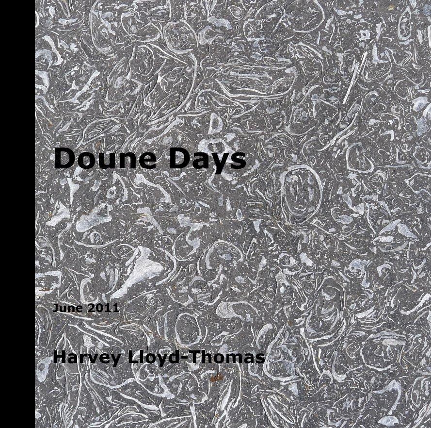 View Doune Days by Harvey Lloyd-Thomas