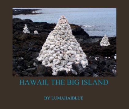 Hawaii,  The Big Island. book cover