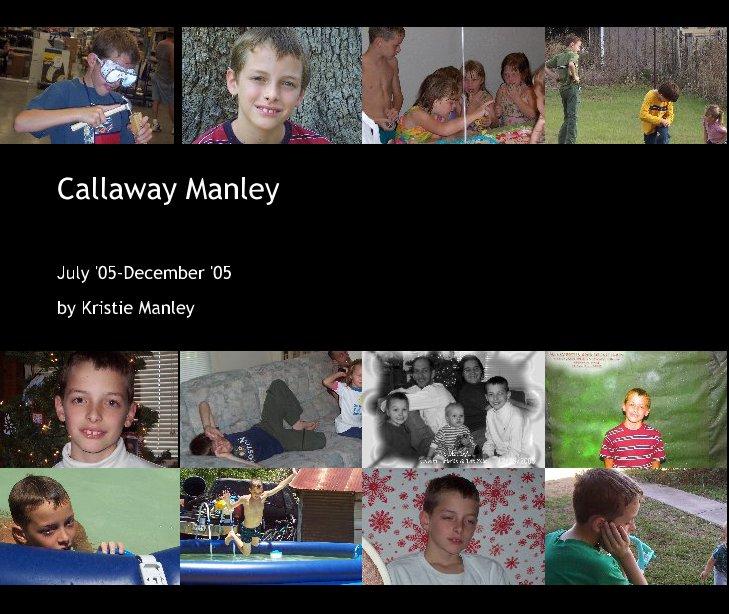 Ver Callaway Manley por Kristie Manley