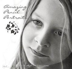 Amazing Pencil Portraits book cover