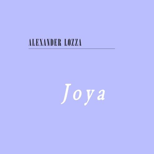 View Joya by Alexander Lozza