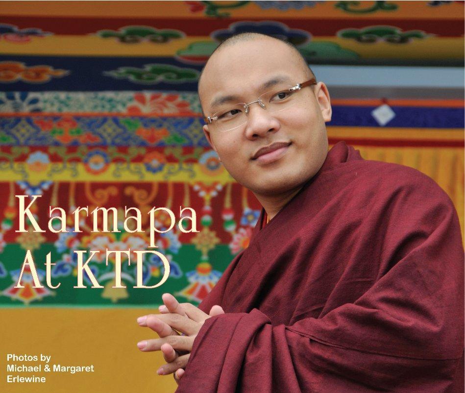 View Karmapa at KTD by Michael & Margaret Erlewine