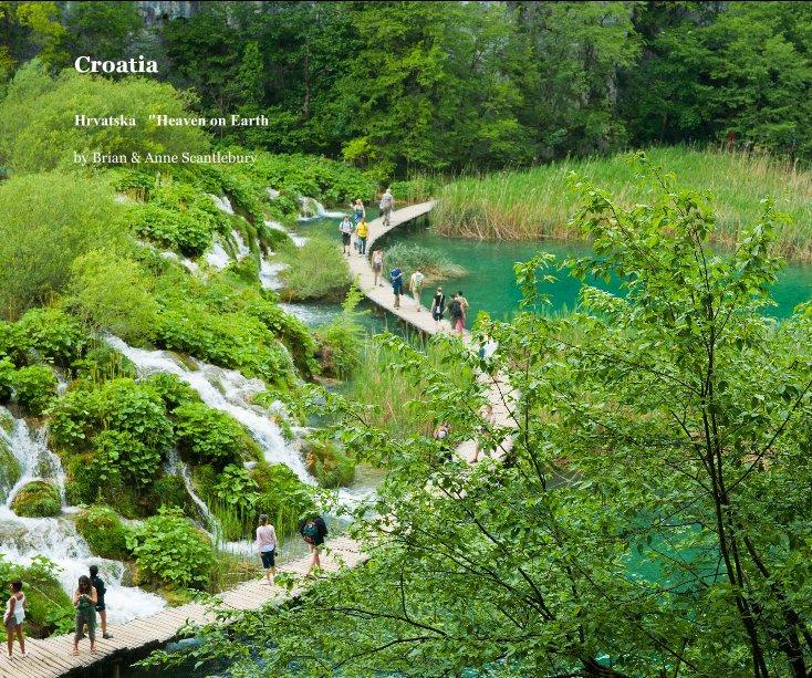 View Croatia by Brian and Anne Scantlebury