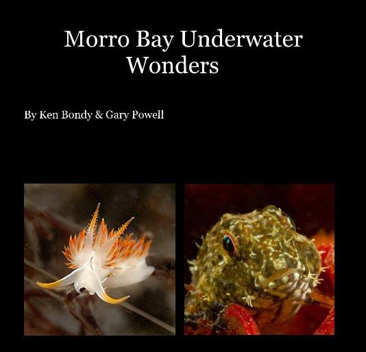 View Morro Bay Underwater Wonders by gapowell