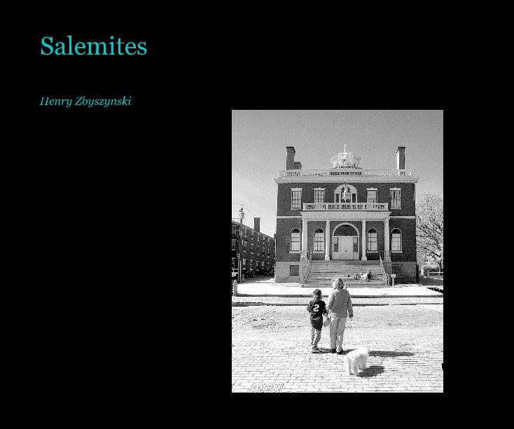 View Salemites by Henry Zbyszynski
