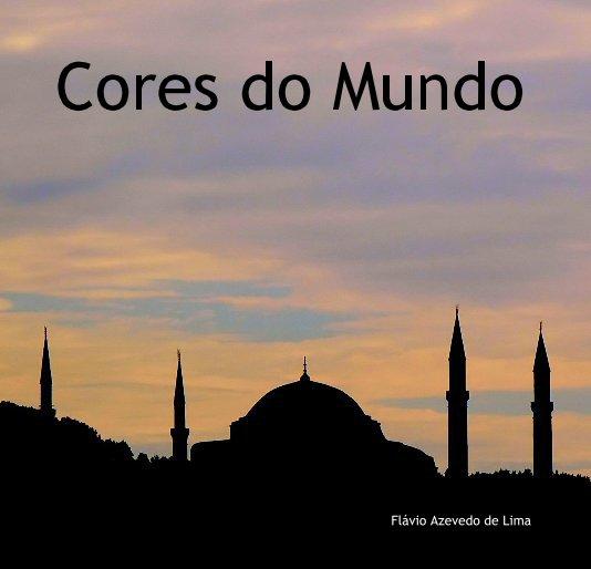 View Cores do Mundo by Flávio Lima