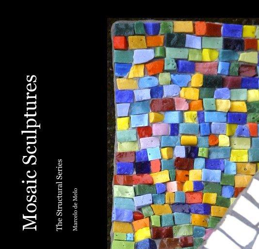 View Mosaic Sculptures by Marcelo de Melo