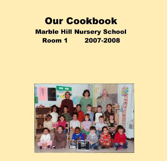 Our Cookbook Marble Hill Nursery School