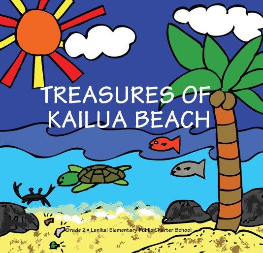 View TREASURES OF KAILUA BEACH by Grade 2  Lanikai Elementary Public Charter School